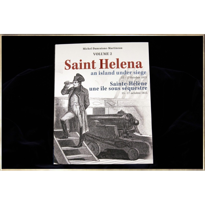 Napoleon and Saint-Helena Volume 2