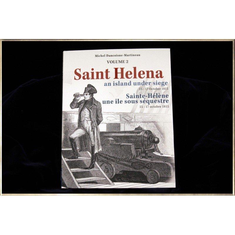 Napoleon and Saint-Helena Volume 2