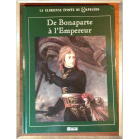 De Bonaparte à l'empereur