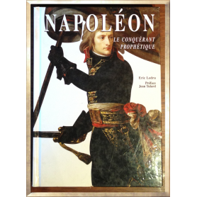 Napoléon le conquérant prophétique