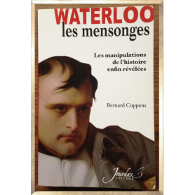 Waterloo - Les mensonges