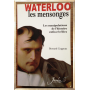 Les mensonges de Waterloo
